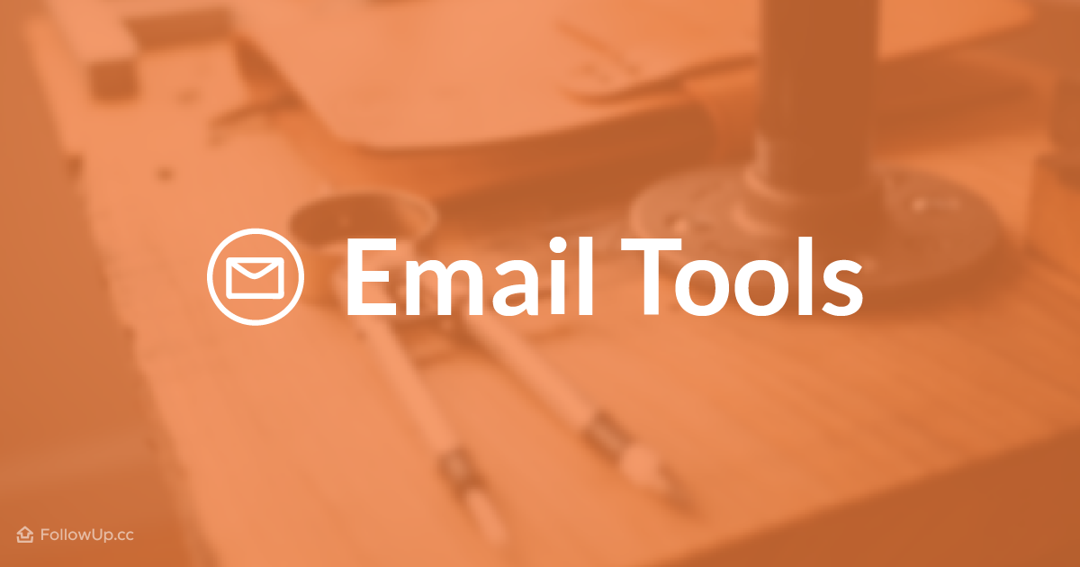 15 Email Tools You Should Be Using [Plus 3 Stats to Know]