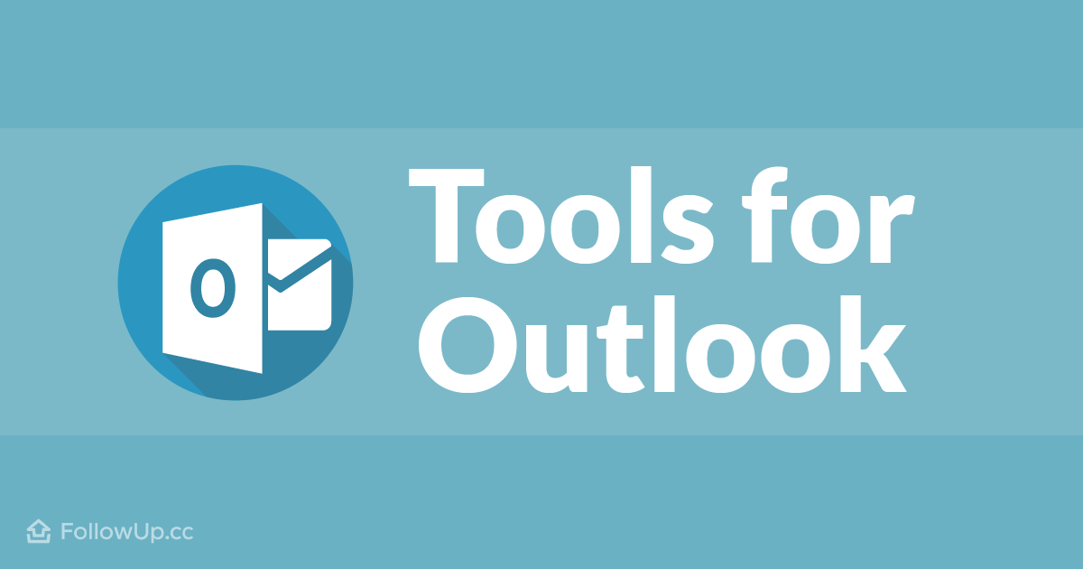 6 Follow Up Tools for Microsoft Outlook in 2019