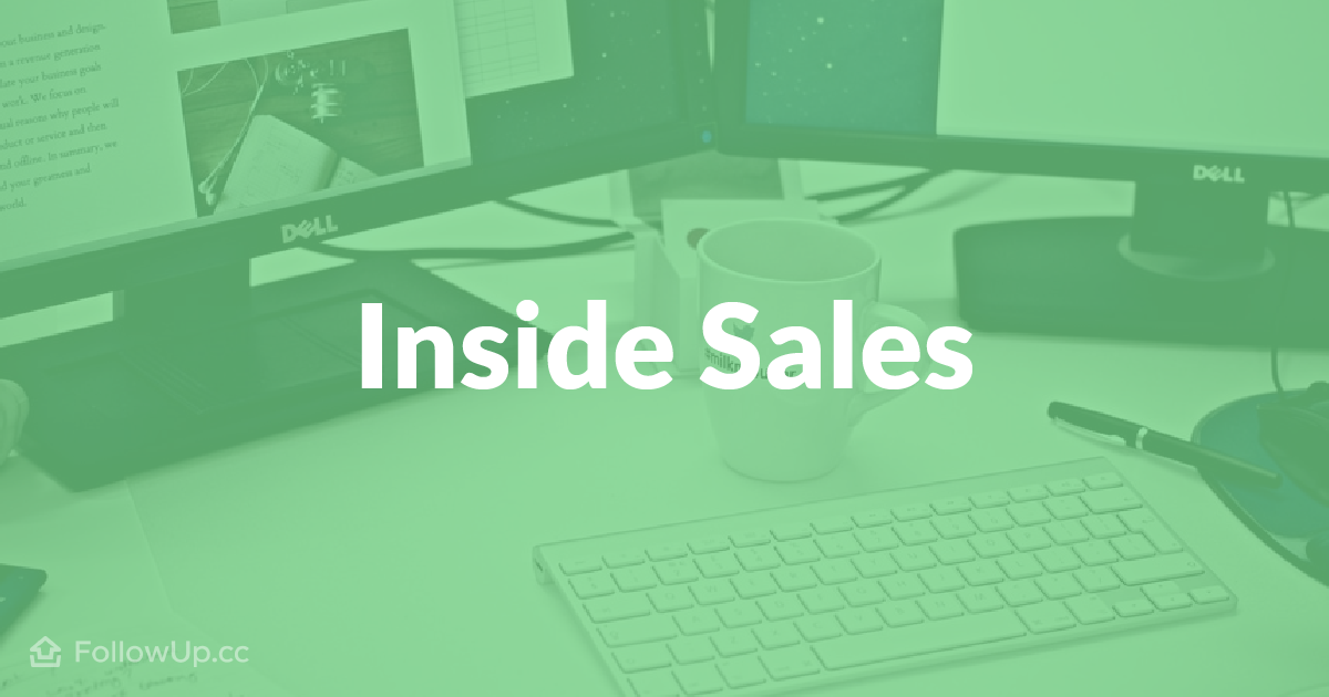 11 Things You Must Know to Succeed With Inside Sales
