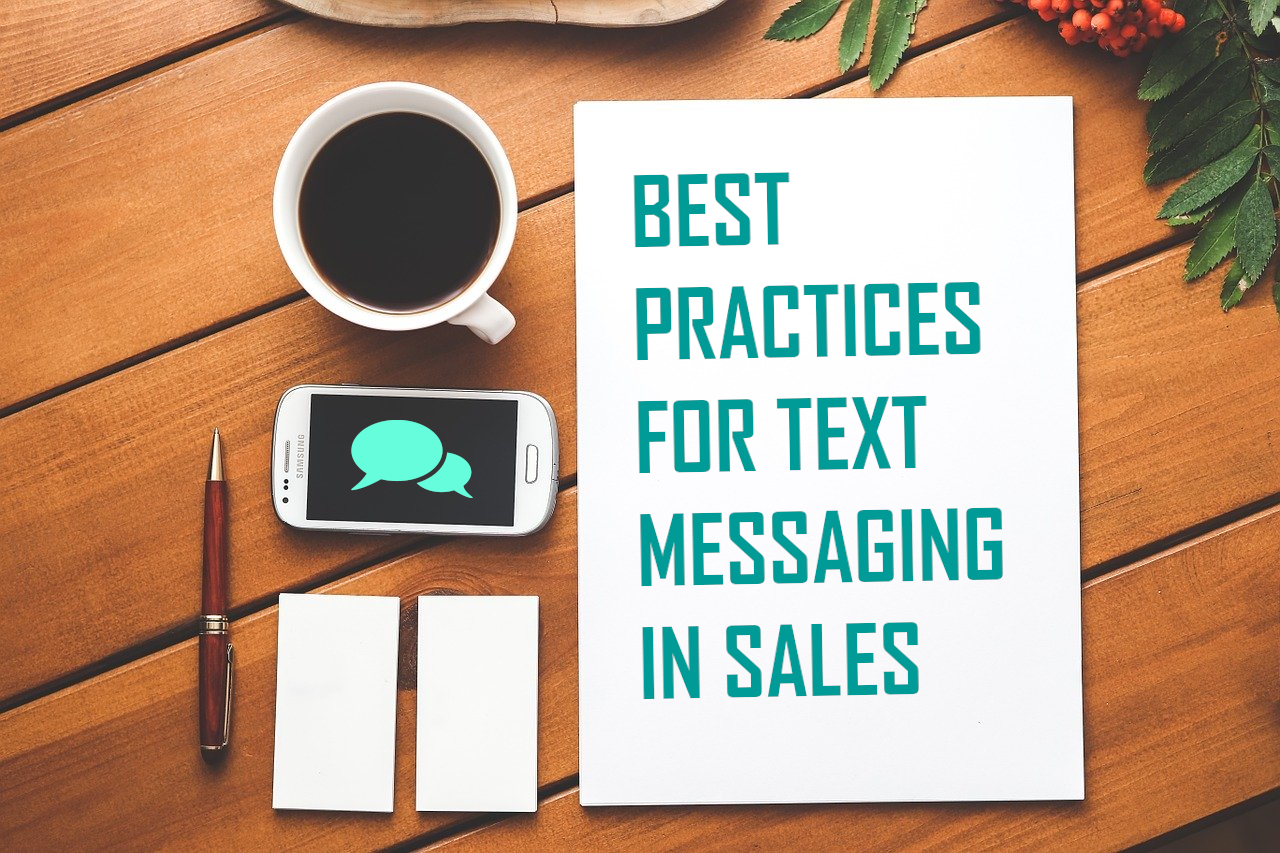 Best Practices for Using Text Messaging in Sales